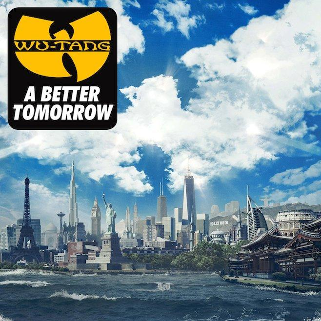Brb Album Preview Wu Tang Clans A Better Tomorrow The Little