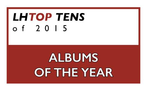 Top Ten Albums of 2015