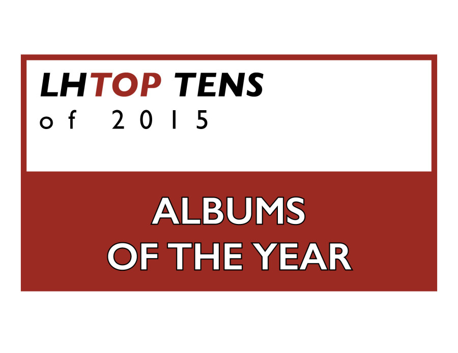 Top Ten Albums of 2015