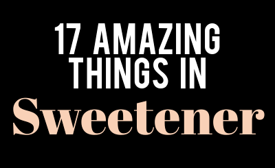 "17 Amazing Things in ""Sweetener"""
