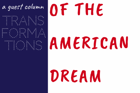 Transformations of the American Dream