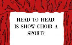 Head to Head: Is Show Choir a Sport?