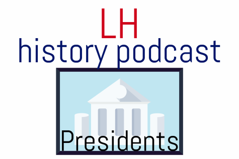 LH History Podcast: Presidents
