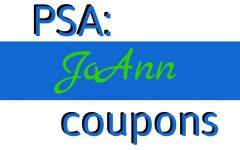 PSA: JoAnn Coupons