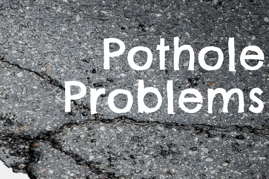 Problems With Potholes