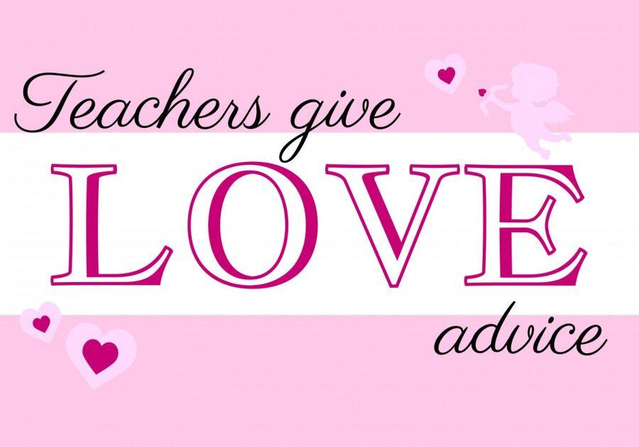 Teachers+Give+Love+Advice